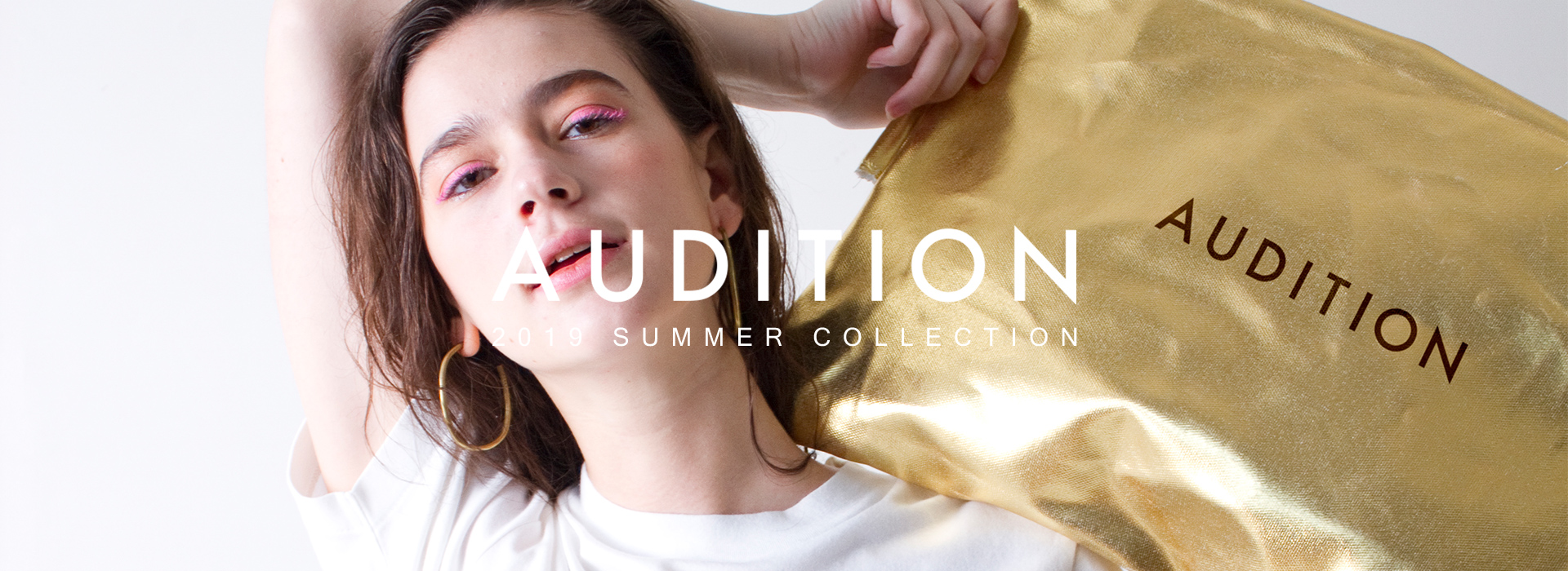 AUDITION 2019 SUMMER COLLECTION